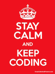 Stay Calm and Keep Coding